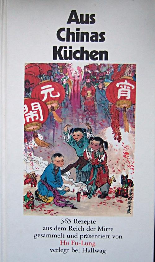 Ho Fu-Lung: Aus Chinas Küchen